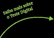 Saiba mais sobre o Teste Digital